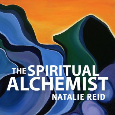 The Spiritual Alchemist by Natalie Reid